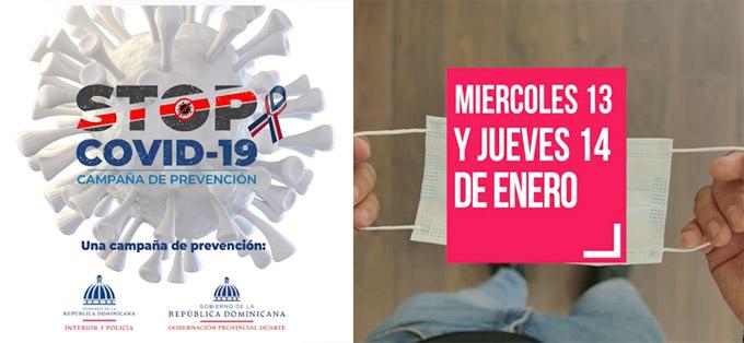 Este miércoles 13 y jueves 14 de Enero tendremos el Gran operativo de prevención contra el COVID 19 por la salud de nuestra gente!  Stop al covid –19 una campaña de prevención del Ministerio de Interior y Policia y la Gobernación Provincial Duarte